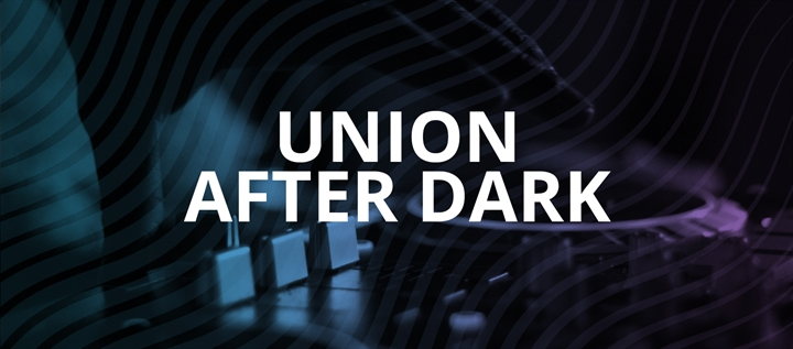 Union After Dark